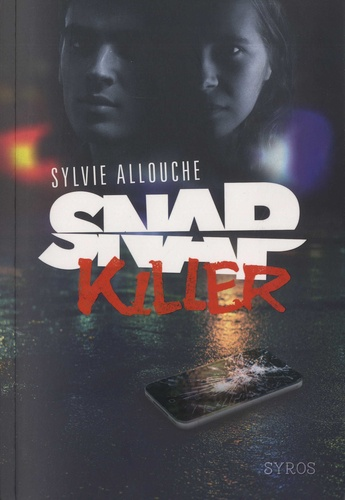 Sylvie Allouche - Snap killer.