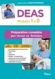 Sylvie Ameline et Muriel Levannier - DEAS - Modules 1 à 8 - Préparation complète pour réussir sa formation - Diplôme d'Etat d'Aide-soignant.