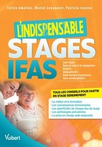 Sylvie Ameline et Muriel Levannier - L'indispensable stages IFAS.