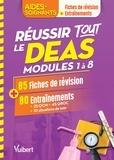 Sylvie Ameline et Muriel Levannier - Réussir tout le DEAS modules 1 à 8 en 85 fiches de révision et 80 entraînements.