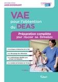 Sylvie Ameline et Marie-Françoise Bonté - VAE pour l'obtention du DEAS - Préparation complète pour réussir sa formation.