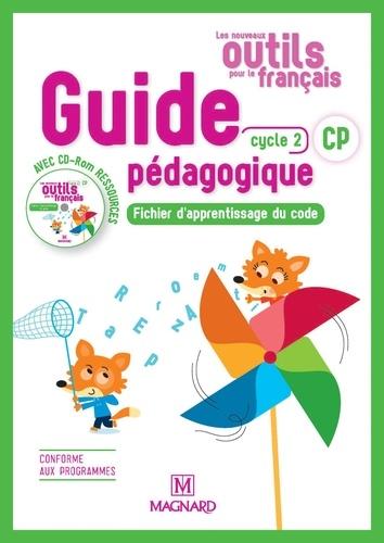 Les nouveaux outils pour le français CP cycle 2. Guide pédagogique  Edition 2018 -  avec 1 Cédérom