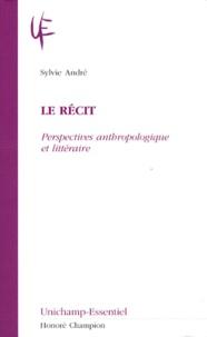 Le récit - Perspectives anthropologique et littéraire.pdf
