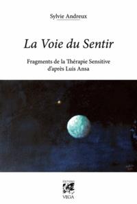 Corridashivernales.be La voie du sentir - Fragments de la thérapie sensitive d'après Luis Ansa Image