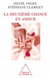 Sylvie Angel et Stéphane Clerget - Deuxième chance en amour (La).