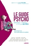 Sylvie Angel - Le guide psycho - Réponses et conseils de psys pour aller mieux.