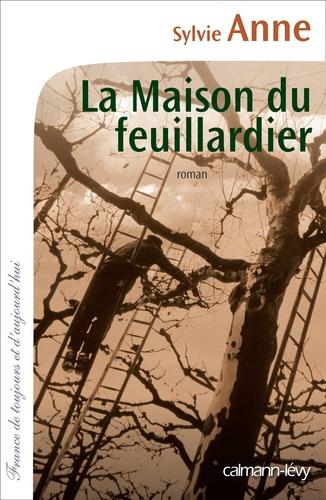 https://products-images.di-static.com/image/sylvie-anne-la-maison-du-feuillardier/9782702143438-475x500-1.jpg