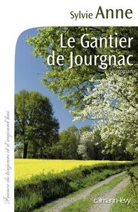Sylvie Anne - Le gantier de Jourgnac.