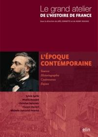 Sylvie Aprile et Nicolas Beaupré - L'époque contemporaine 1815-2005.