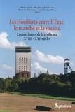 Sylvie Aprile et Matthieu de Oliveira - Les Houillères entre l'Etat, le marché et la société - Les territoires de la résilience (XVIIIe-XXIe siècles).