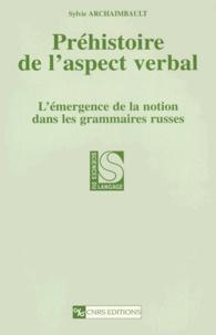 PREHISTOIRE DE LASPECT VERBAL. Lémergence de la notion dans les grammaires russes.pdf