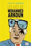 Sylvie Arkoun - Les vies de Mohammed Arkoun.