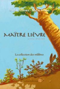 Sylvie Arnoux et Marty Crouz - Maître lièvre - Contes africains.