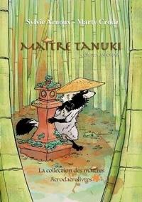 Sylvie Arnoux et Marty Crouz - Maître Tanuki - Conte japonais.