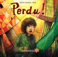 Sylvie Arnoux et  Koa - Perdu !.