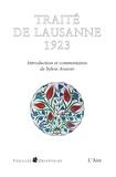 Sylvie Arsever - Traité de Lausanne 1923 - Document historique.