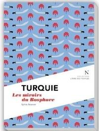 Sylvie Arsever - Turquie - Le miroir du Bosphore.