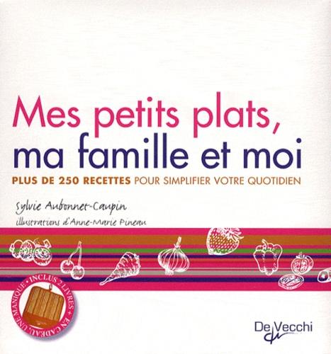 Sylvie Aubonnet-Caupin - Mes petits plats, ma famille et moi - 2 volumes.