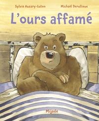 Sylvie Auzary-Luton et Michaël Derullieux - L'ours affamé.