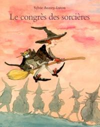 Sylvie Auzary-Luton - Le congrès des sorcières.