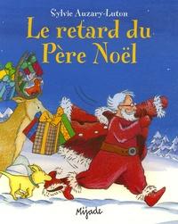 Sylvie Auzary-Luton - Le retard du Père Noël.
