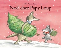 Sylvie Auzary-Luton - Noël chez Papy Loup.