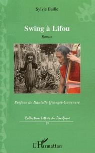 Sylvie Baille - Swing à Lifou !.