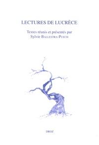 Sylvie Ballestra-Puech - Lectures de Lucrèce.