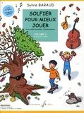 Sylvie Baraud - Solfier pour mieux jouer - Formation musicale - Volume 3 : 1er cycle (3e année).