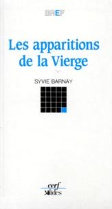 Sylvie Barnay - Les apparitions de la vierge.