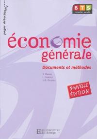 Sylvie Baron et Isabelle Destrez - Economie générale BTS 1e année - Documents et méthodes.