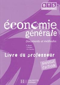 Sylvie Baron et Isabelle Destrez - Economie générale BTS 1e année - Livre du professeur.