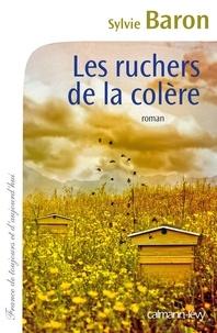 Les ruchers de la colère - Sylvie Baron  