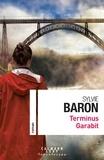 Sylvie Baron - Terminus Garabit.