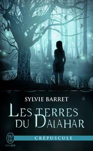 Sylvie Barret - Les terres du Dalahar.