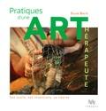 Sylvie Basté - Pratiques d'une art-thérapeute.