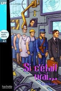 Sylvie Bataille - Si c'était vrai.... 1 CD audio