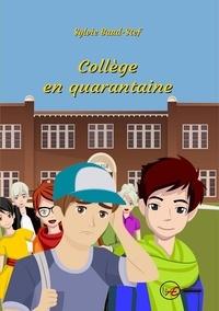 Télécharger le livre sur l'iphone 4 Collège en quarantaine  - Livre jeunesse par Sylvie Baud-Stef