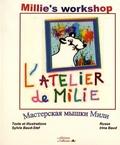 Sylvie Baud-Stef - L'atelier de Milie - Edition français-anglais-russe.