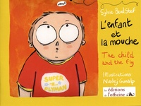 Sylvie Baud Stef et Nadej Gunalp - L'enfant et la mouche - The child and the fly.