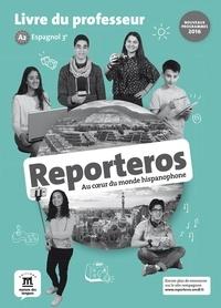 Sylvie Baudequin - Espagnol 3e Reporteros - Livre du professeur.