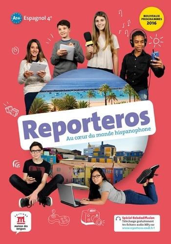 Espagnol 4e A1 A2 Reporteros Livre De L Eleve Grand Format