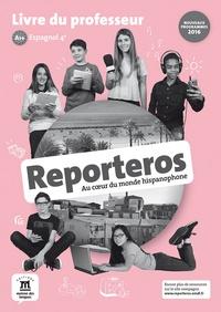 Sylvie Baudequin - Espagnol 4e A1>A2 Reporteros - Livre du professeur.