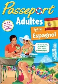 Sylvie Baudet - Passeport adultes - Spécial espagnol.