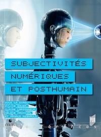 Sylvie Bauer et Claire Larsonneur - Subjectivités numériques et posthumain.