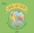 Sylvie Baussier et Béatrice Rodriguez - Dans la forêt - En promenade avec Tom et Marie.