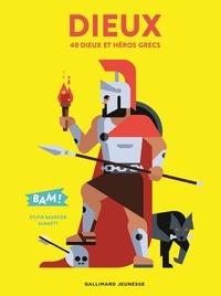 Sylvie Baussier - Dieux - 40 dieux et héros grecs.