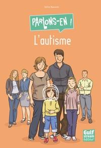 L'autisme - Sylvie Baussier |