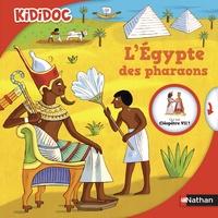 Sylvie Baussier et Rémi Saillard - L'Egypte des pharaons.