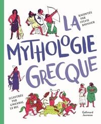 Sylvie Baussier et Gwendal Le Bec - La mythologie grecque.